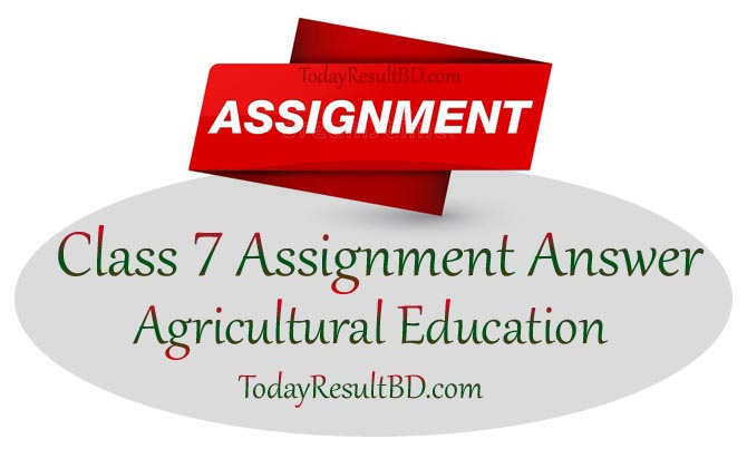 Class 7 Agricultural Education Assignment 2021 Answer