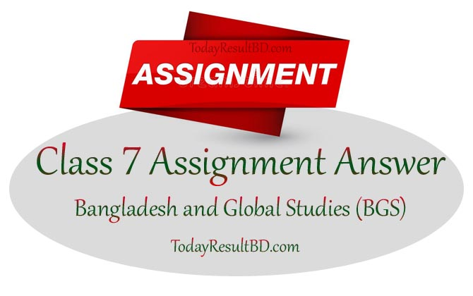Class 7 Bangladesh and Global Studies (BGS) Assignment 2021 Answer